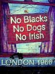 No Irish Blacks Dogs