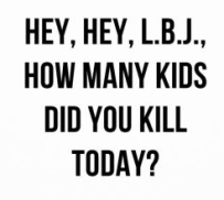 Hey Hey LBJ