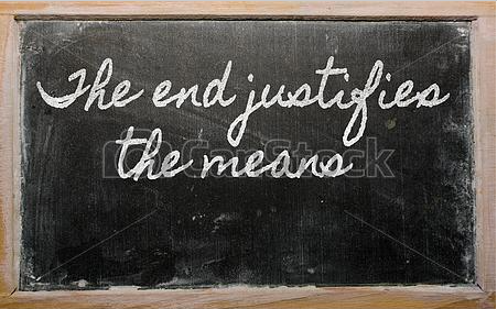 Ends Justify Means